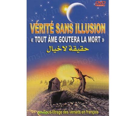 """Vérité Sans Illusion """"Toute Âme Goutera la Mort"""""""