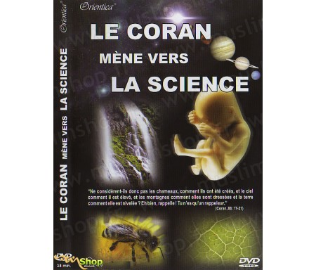 Le Coran Mène vers la Science