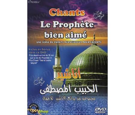 Chants - Le Prophète Bien-Aimé (DVD arabe - français)