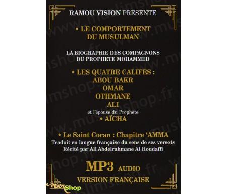 MP3 Audio - Le comportement du musulman, les quatres califes, Aïcha, le Saint Coran (Chapitre 'Amma)