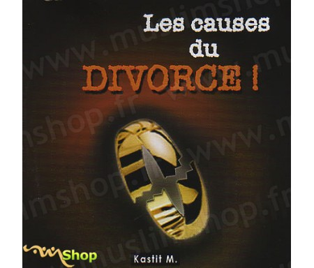 Les Causes du Divorce !