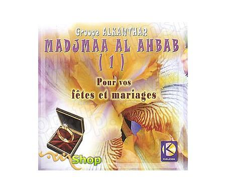 Madjmaa Al Ahbab - Pour vos Fêtes Mariages (1)