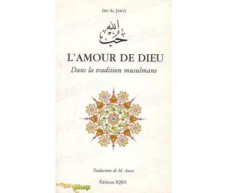 L'Amour de Dieu dans la Tradition Musulmane