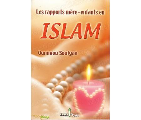 Les Rapports Mère-Enfants en Islam