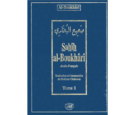 Sahîh al-Boukhârî (arabe-français) - Tome 1