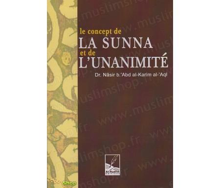 Le Concept de la Sunna et de l'Unanimité
