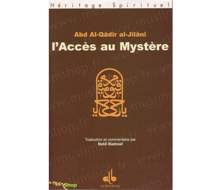 L'Accès au Mystère