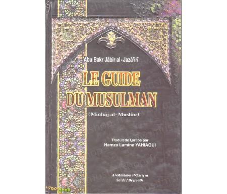 Le Guide du Musulman (Minhaj Al-Muslim)