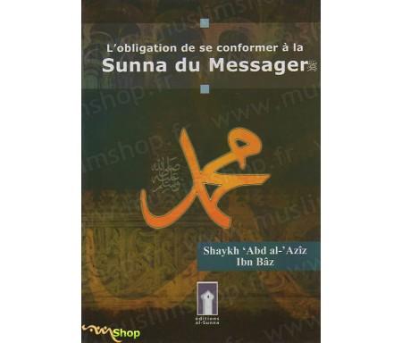 L'Obligation de se Conformer à la Sunna du Messager