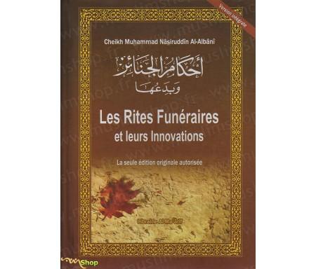 Les rites funéraires et leurs innovations - La seule édition originale autorisée
