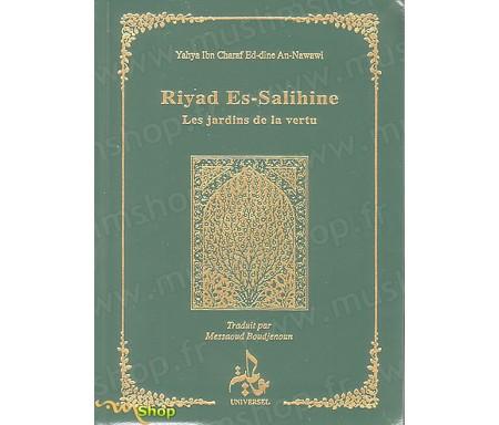 Riyad Es-Salihine - Les Jardins de la Vertu (Versets en arabe/français)