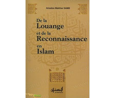 De la louange et de la reconnaissance en islam (ou de la gratitude)