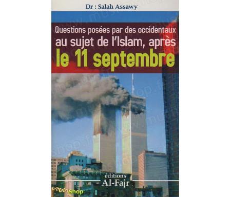 Questions posées par des occidentaux au sujet de l'Islam, après le 11 Septembre