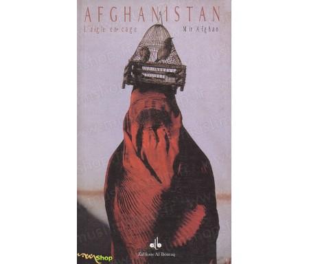 Afghanistan - L'Aigle en Cage