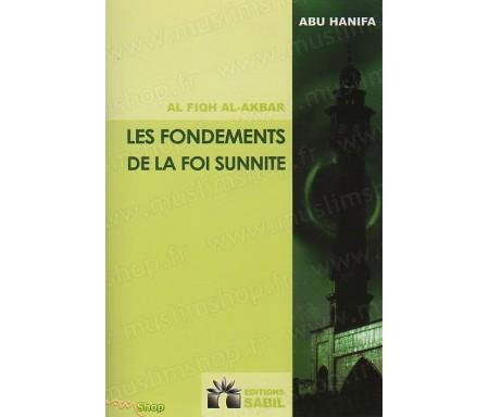 Les Fondements de la Foi Sunnite (Al fiqh al-akbar)