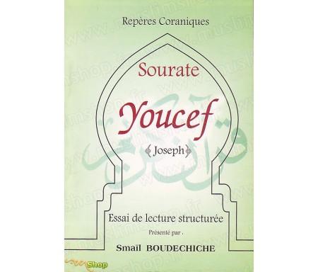 Sourate Youssef - Essai de Lecture Structurée