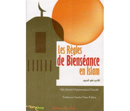 Les Règles de Bienséance en Islam