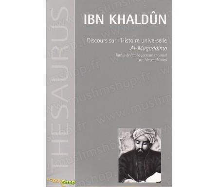 Discours sur l'Histoire Universelle Al-Muqaddima