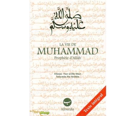 La Vie de Muhammad, Prophète d'Allah