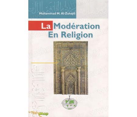 La Modération en Religion