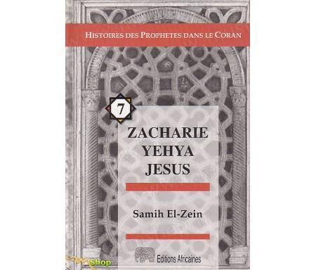 Zacharie - Yehya - Jesus