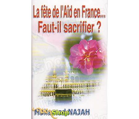 La Fête de l'Aïd en France...Faut-il Sacrifier ?