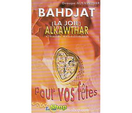 Bahdjat (La Joie) - Chants Musulmans pour Vos Fêtes