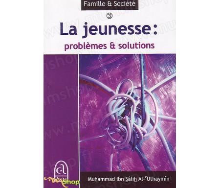 La Jeunesse : Problèmes et Solutions