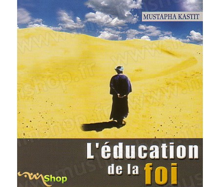 L'Education de la Foi