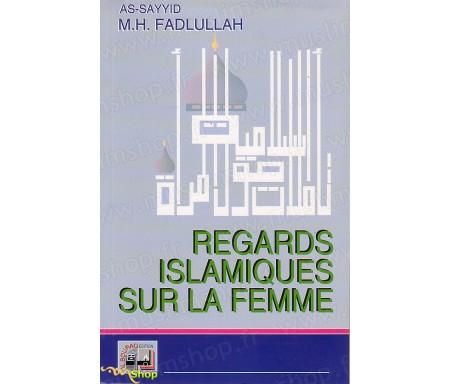 Regards Islamiques sur la Femme