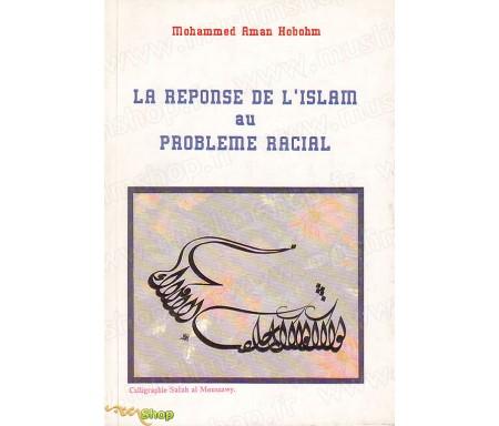 La Réponse de l'Islam au Problème Racial