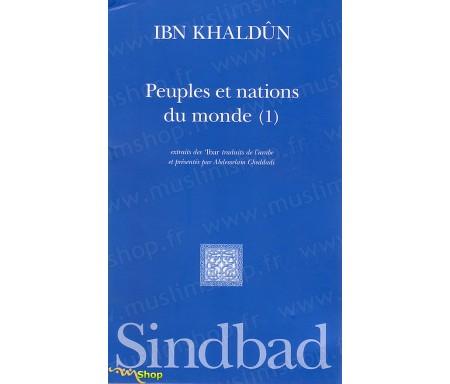 Peuples et Nations du Monde (Volume 1)