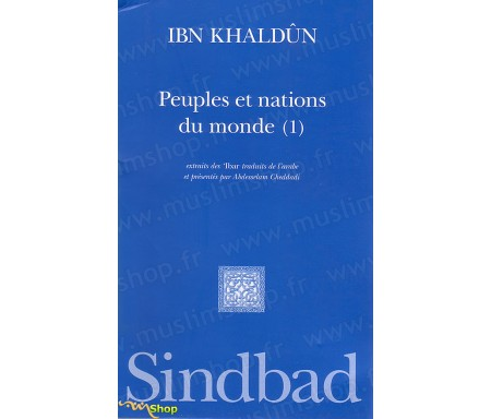 Peuples et Nations du Monde (Volume 1)