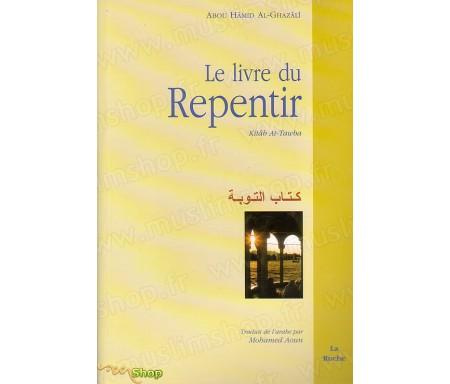 Le Livre du Repentir (Kitab At-Tawba)