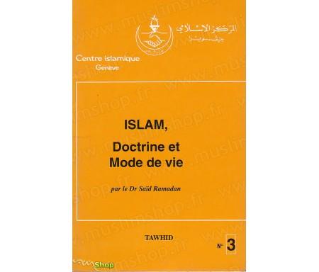 Islam, Doctrine et Mode de Vie