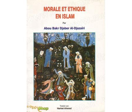 Morale et Ethique en Islam