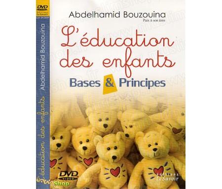 L'Education des Enfants - Bases et Principes