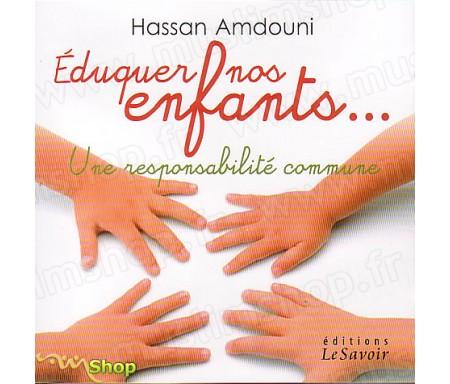 Eduquer Nos Enfants...Une Responsabilité Commune