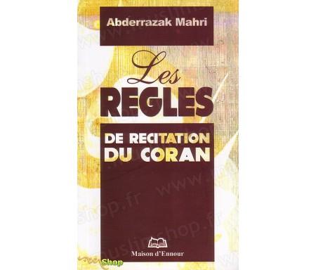 Les Règles de Récitation du Coran