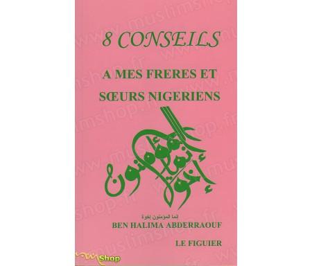 8 Conseils à mes Frères et Soeurs Nigériens