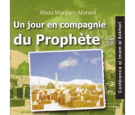 Un Jour en Compagnie du Prophète