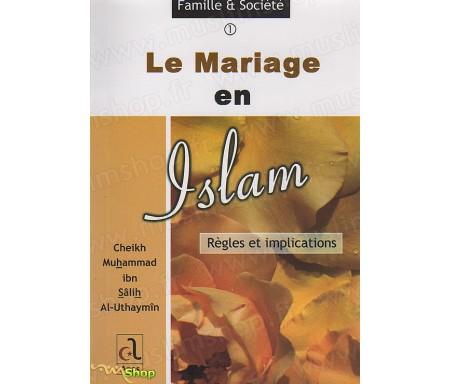 Le Mariage en Islam - Règles et Implications