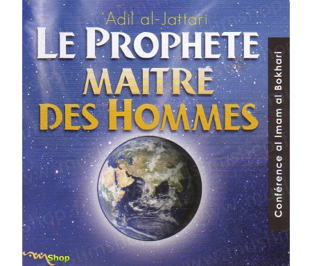 Le Prophète, Maitre des Hommes