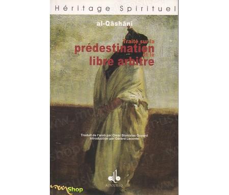 Traité sur la Prédestination et le Libre Arbitre