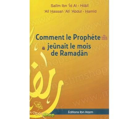 Comment le Prophète jeunait le Ramadhan