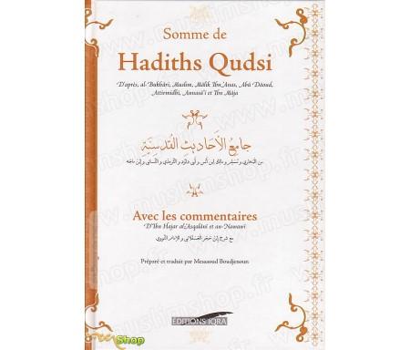 Somme de Hadiths Qudsis avec les Commentaires - Version cartonnée