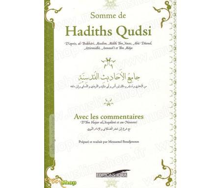 Somme de Hadiths Qudsis avec les Commentaires - Version souple