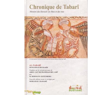 Chronique de Tabari - Histoires des Envoyés de Dieu et des Rois
