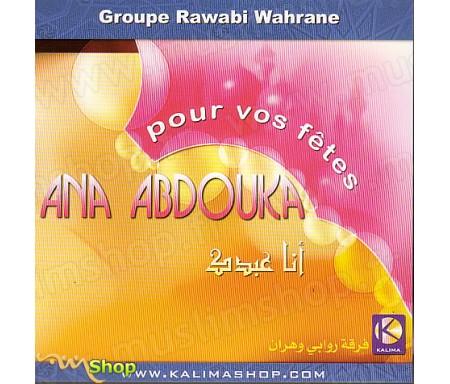 Ana Abdouka - Pour Vos Fêtes