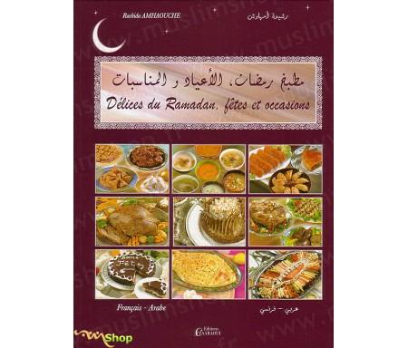 Délices du Ramadan, Fêtes et Occasions - 108 recettes illustrées